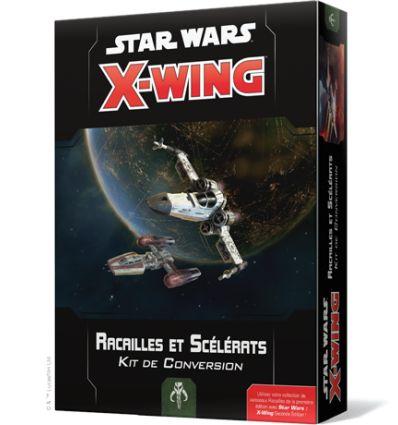 [Star Wars X-Wing 2.0] Kit de Conversion Racailles et Scélérat V2